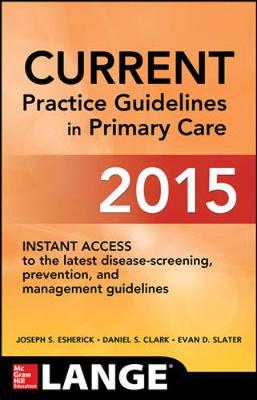 Current Practice Guidelines in Primary Care 2015 (Paperback)