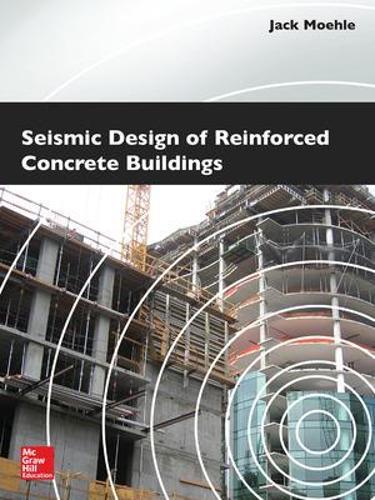Seismic Design of Reinforced Concrete Buildings (Hardback)
