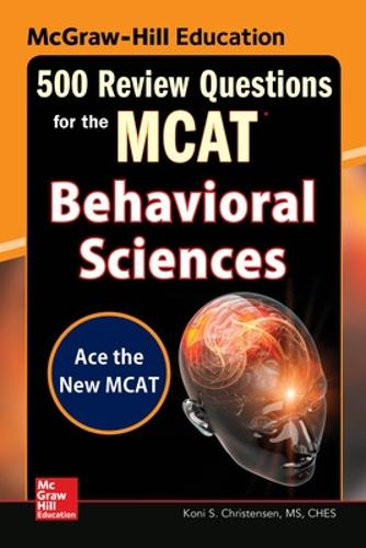 McGraw-Hill Education 500 Review Questions for the MCAT: Behavioral Sciences (Paperback)