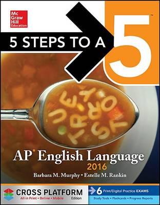 5 Steps to a 5AP English Language 2016 (Paperback)