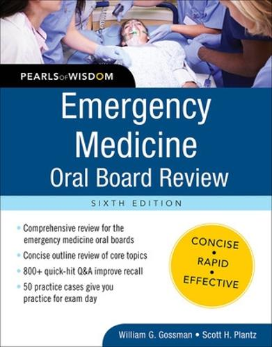 Emergency Medicine Oral Board Review: Pearls of Wisdom, Sixth Edition - Pearls of Wisdom (Paperback)