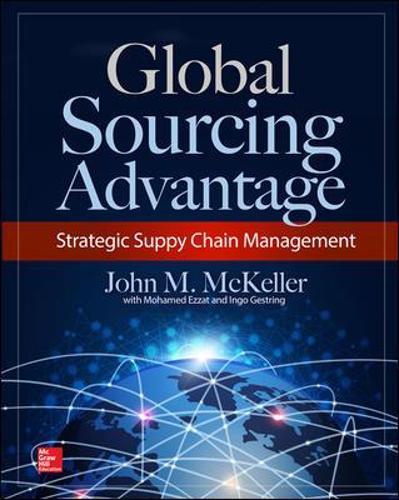 The Global Sourcing Advantage (Hardback)