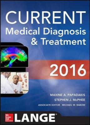 Current Medical Diagnosis and Treatment 2016 (Paperback)