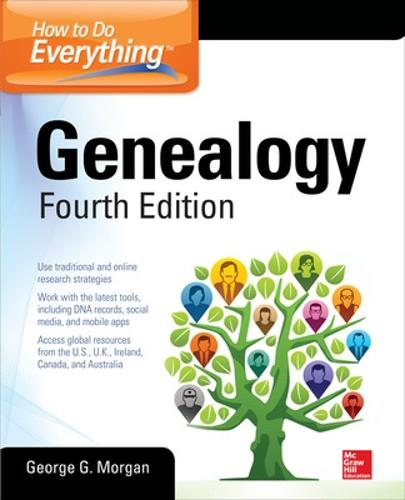 How to Do Everything: Genealogy, Fourth Edition (Paperback)