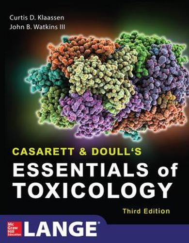 Casarett & Doull's Essentials of Toxicology, Third Edition (Paperback)