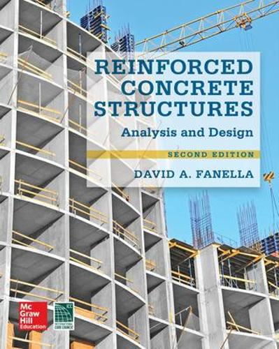Reinforced Concrete Structures: Analysis and Design, Second Edition (Hardback)