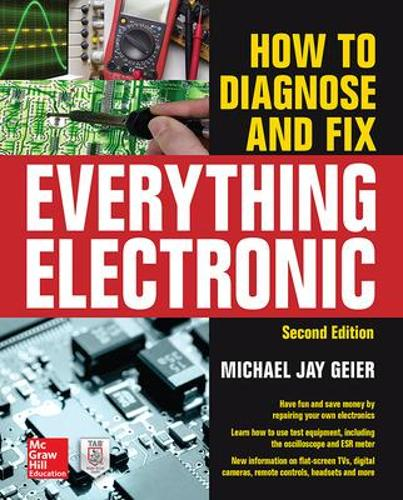 How to Diagnose and Fix Everything Electronic, Second Edition (Paperback)