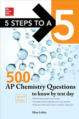 5 Steps to a 5 500 AP Chemistry Questions to Know by Test Day (Paperback)