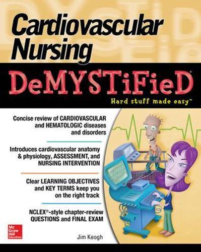 Cardiovascular Nursing Demystified (Paperback)