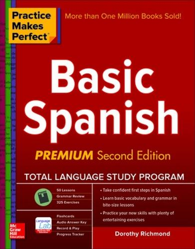 Practice Makes Perfect Basic Spanish, Second Edition - Practice Makes Perfect Series (Paperback)