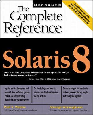 Solaris: The Complete Reference - The Complete Reference