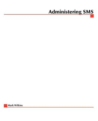Administering SMS (Paperback)