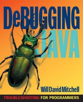 Debugging Java: Troubleshooting for Programmers (Paperback)