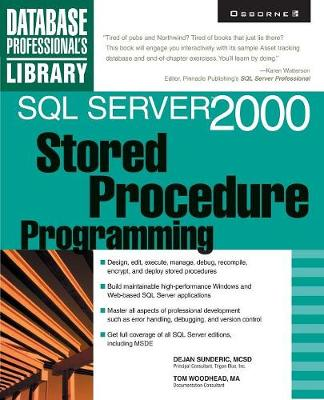 SQL Server 2000 Stored Procedure Programming - Database Professional's Library (Paperback)