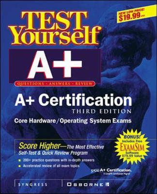 A+ Certification Test Yourself Practice Exams - Certification Press (Paperback)