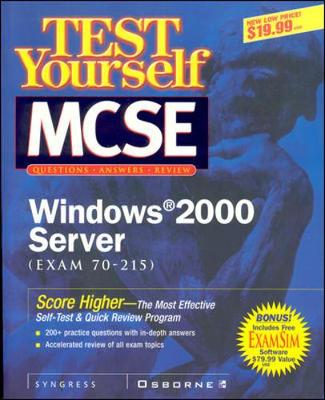 Test Yourself MCSE Windows 2000 Server (Exam 70-215) - Certification (Paperback)