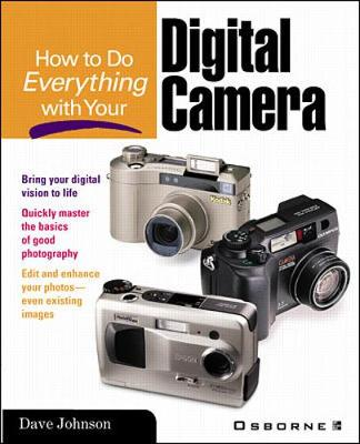 How to Do Everything with Your Digital Camera - How to Do Everything (Paperback)