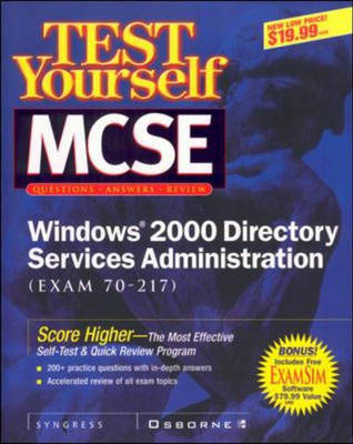 Test Yourself MCSE Windows 2000 Directory Services Administration (exam 70-217) (Paperback)