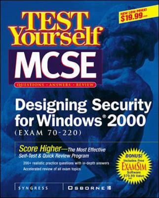 MCSE Designing Security for a Windows 2000 Test Yourself Practice Exams (70-220) - Certification (Paperback)