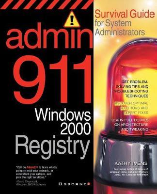 Windows 2000 Registry: Survival Guide for System Administrators - Admin911 Series (Paperback)
