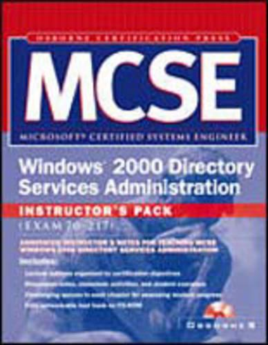 Mcse Windows 2000 Directory Services Administration Instructor's Pack (Paperback)