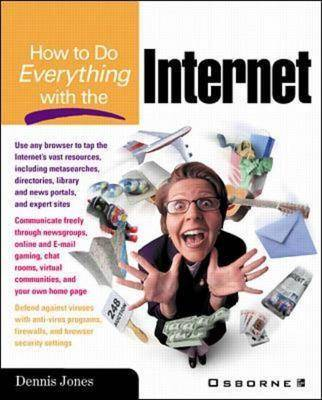 How to Do Everything with the Internet - How to Do Everything (Paperback)