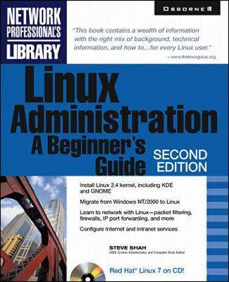 Linux Administration: A Beginner's Guide - Network Professional's Library