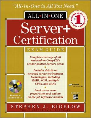 Server+ All-in-one Certification Exam Guide - All-In-One