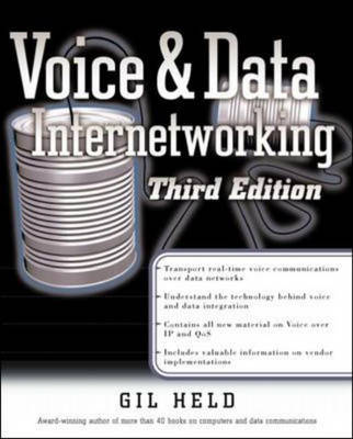 Voice and Data Internetworking - Standards & Protocols S. (Paperback)
