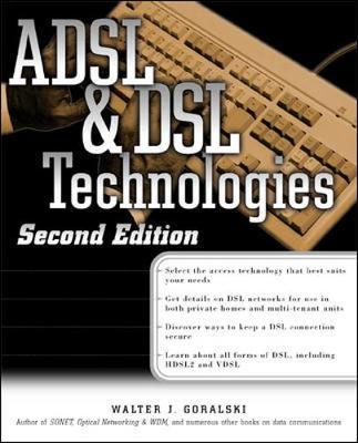 ADSL and DSL Technologies - Standards & Protocols S. (Paperback)