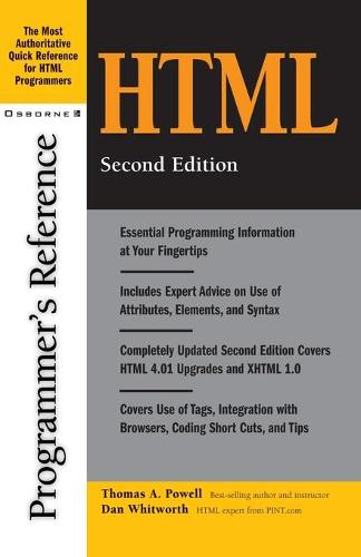 HTML Programmer's Reference - Programmer's Reference S. (Paperback)