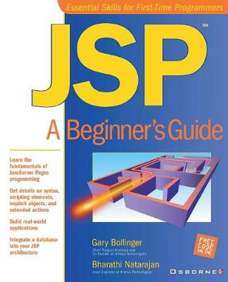 JSP: A Beginner's Guide - Essential skills for first-time programmers (Paperback)
