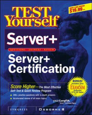 Test Yourself Server+ Certification - Test Yourself/Cert. Press S. (Paperback)