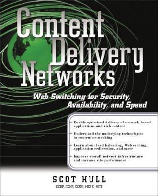 Content Delivery Networks: Web Switching for Security, Availability and Speed (Paperback)