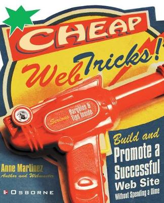 Cheap Web Tricks!: Build and Promote a Successful Web Site without Spending a Dime (Paperback)