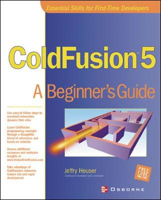 ColdFusion 5: A Beginner's Guide (Paperback)