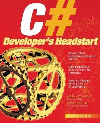 C# Developer's Headstart - Application Development S. (Paperback)