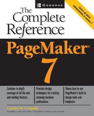 PageMaker 7: The Complete Reference - The Complete Reference (Paperback)