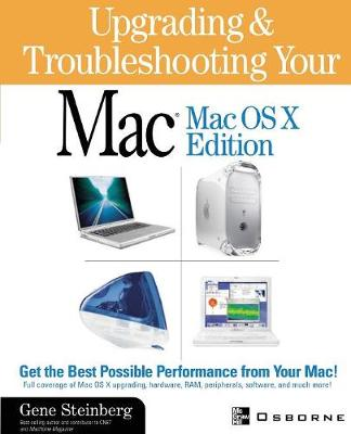 Upgrading and Troubleshooting Your Mac: Mac OS X Edition (Paperback)