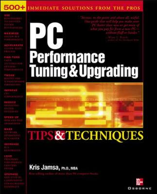 PC Performance Tuning Tips and Techniques - Tips & Techniques S. (Paperback)