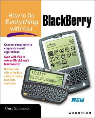 How to Do Everything with Your Blackberry - HTDE S. (Paperback)