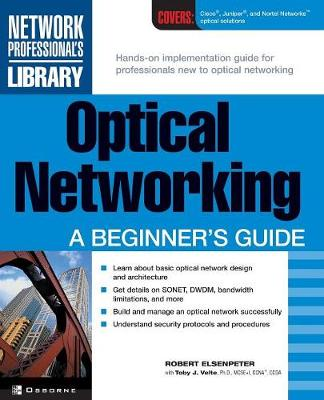 Optical Networking: A Beginner's Guide - Network Professional's Library (Paperback)