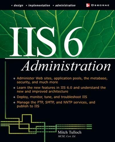IIS 6 Administration (Paperback)