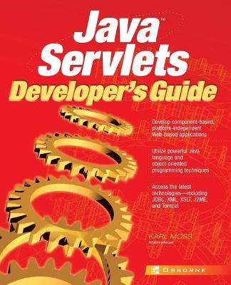 Java Servlets Developer's Guide (Paperback)
