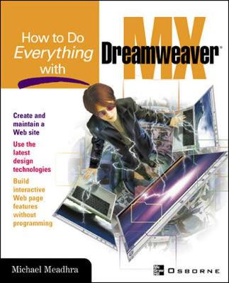 How to Do Everything with Dreamweaver MX (Paperback)