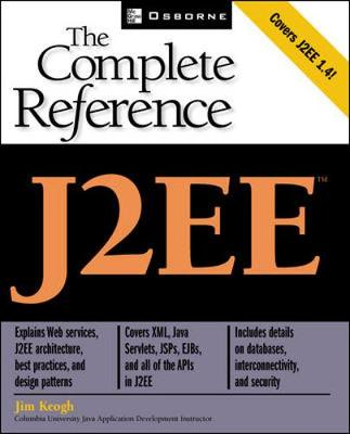 J2EE: The Complete Reference - The Complete Reference (Paperback)