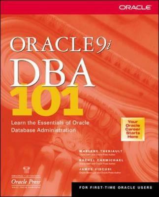 Oracle9i DBA 101 - Osborne Oracle Press Series (Paperback)
