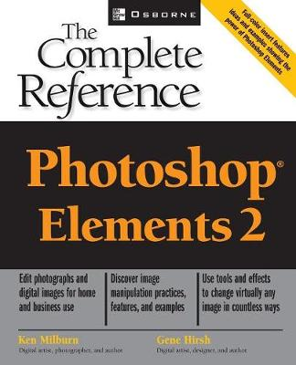 Photoshop Elements 2: The Complete Reference - The Complete Reference (Paperback)