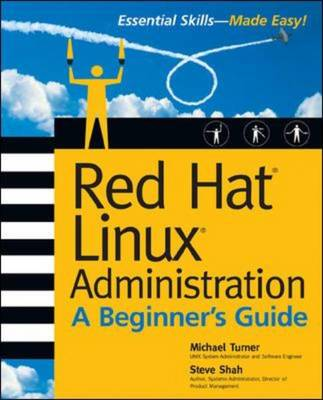 Red Hat Linux Administration: A Beginner's Guide - Beginner's Guide (Paperback)