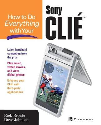How to Do Everything with Your Sony CLIE - How to Do Everything (Paperback)